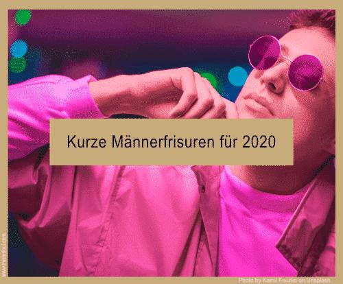 Kurze Männerfrisuren für 2020