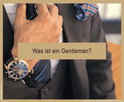 Was ist ein Gentleman?